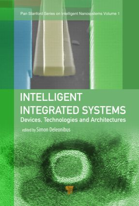 Intelligent Integrated Systems: Devices, Technologies, and Architectures, 1st Edition (Hardback) book cover
