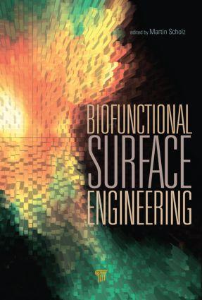 Biofunctional Surface Engineering: 1st Edition (Hardback) book cover