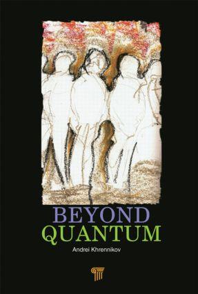 Beyond Quantum: 1st Edition (Hardback) book cover