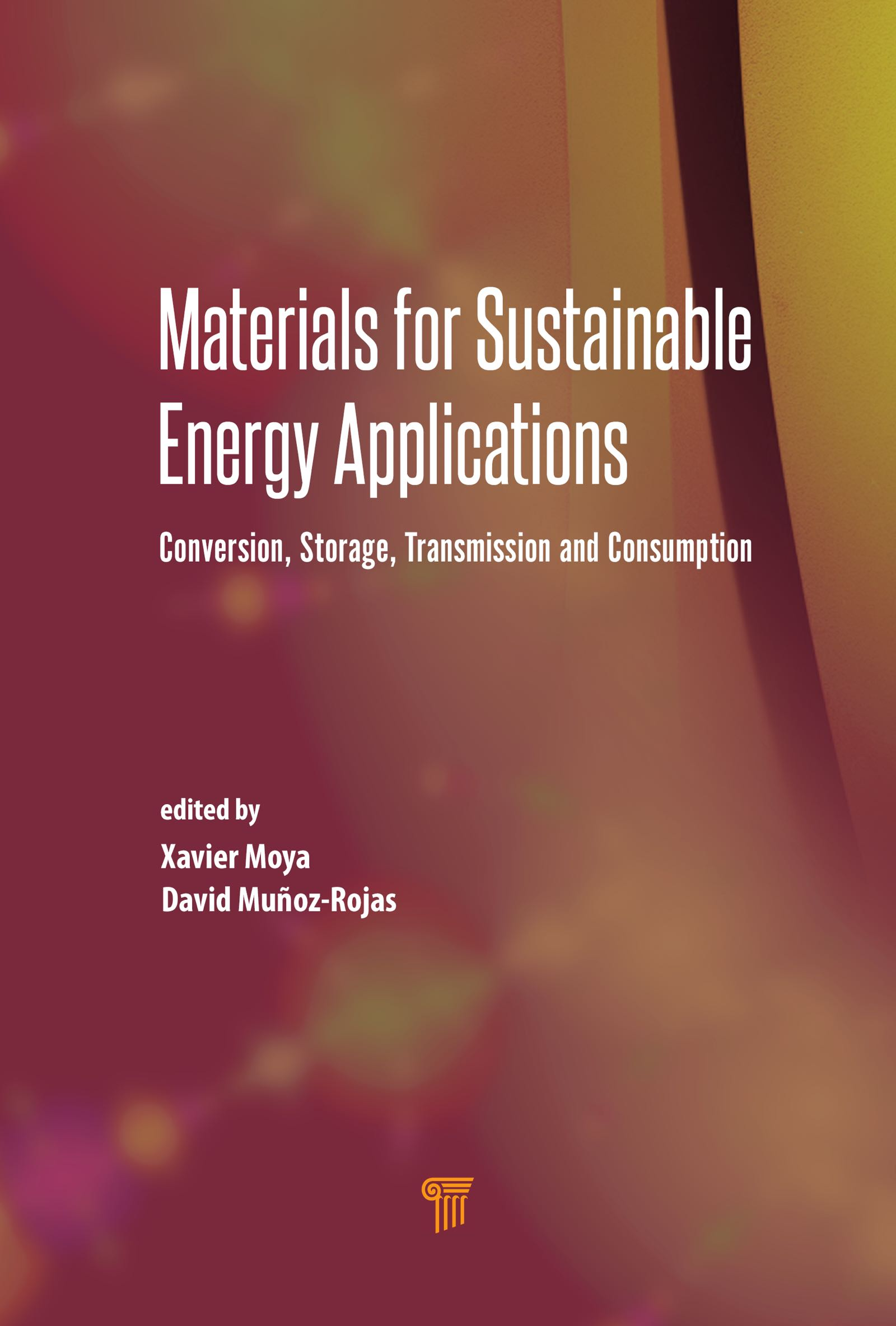 Materials for Sustainable Energy Applications: Conversion, Storage, Transmission, and Consumption, 1st Edition (Hardback) book cover