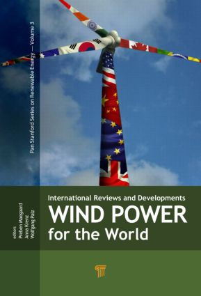 Wind Power for the World: International Reviews and Developments, 1st Edition (Hardback) book cover