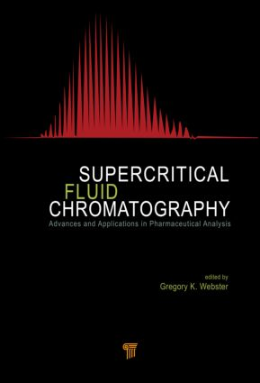 Supercritical Fluid Chromatography: Advances and Applications in Pharmaceutical Analysis, 1st Edition (Hardback) book cover