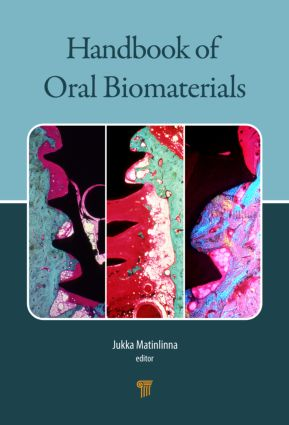 Handbook of Oral Biomaterials: 1st Edition (Hardback) book cover