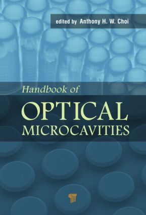 Handbook of Optical Microcavities: 1st Edition (Hardback) book cover