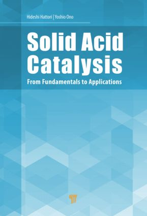 Solid Acid Catalysis: From Fundamentals to Applications, 1st Edition (Hardback) book cover