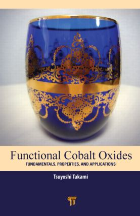 Functional Cobalt Oxides: Fundamentals, Properties and Applications, 1st Edition (Hardback) book cover