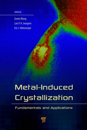 Metal-Induced Crystallization: Fundamentals and Applications, 1st Edition (Hardback) book cover
