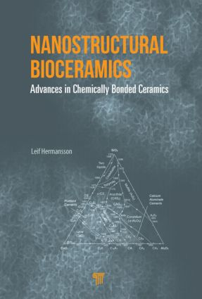 Nanostructural Bioceramics: Advances in Chemically Bonded Ceramics, 1st Edition (Hardback) book cover