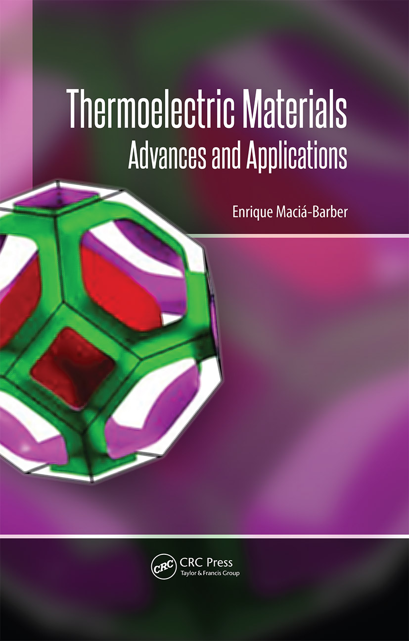 Thermoelectric Materials: Advances and Applications, 1st Edition (Hardback) book cover