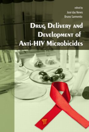 Drug Delivery and Development of Anti-HIV Microbicides: 1st Edition (Hardback) book cover