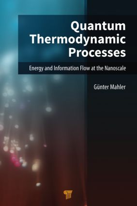 Quantum Thermodynamic Processes: Energy and Information Flow at the Nanoscale, 1st Edition (Hardback) book cover
