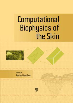 Computational Biophysics of the Skin: 1st Edition (Hardback) book cover