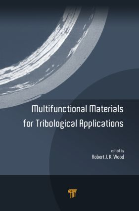Multifunctional Materials for Tribological Applications: 1st Edition (Hardback) book cover