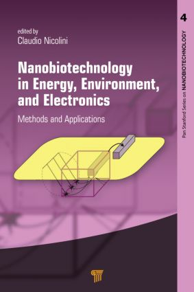 Nanobiotechnology in Energy, Environment and Electronics: Methods and Applications book cover