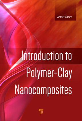 Introduction to Polymer-Clay Nanocomposites: 1st Edition (Hardback) book cover