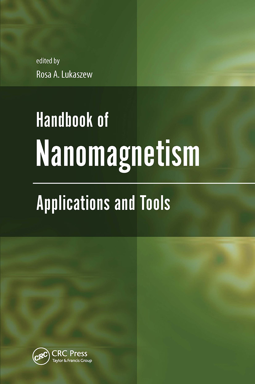 Handbook of Nanomagnetism: Applications and Tools, 1st Edition (Hardback) book cover