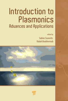 Introduction to Plasmonics: Advances and Applications, 1st Edition (Hardback) book cover
