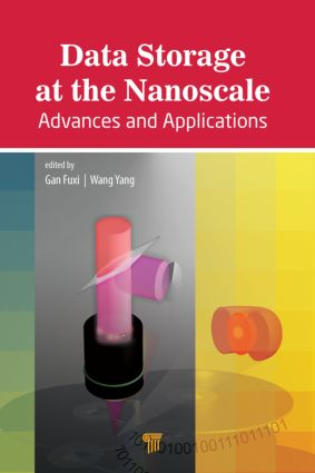 Data Storage at the Nanoscale: Advances and Applications, 1st Edition (Hardback) book cover