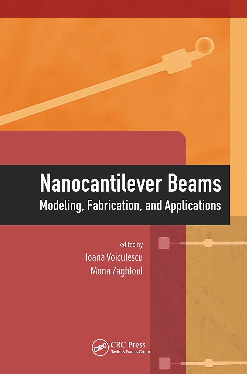 Nanocantilever Beams: Modeling, Fabrication, and Applications, 1st Edition (Hardback) book cover