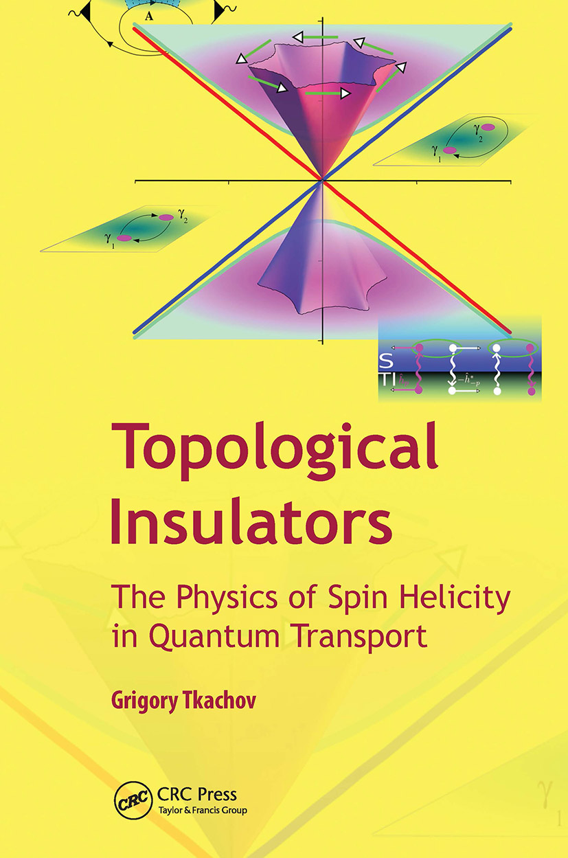 Topological Insulators: The Physics of Spin Helicity in Quantum Transport, 1st Edition (Hardback) book cover