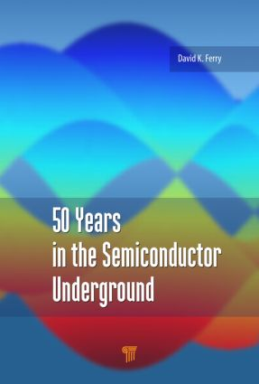50 Years in the Semiconductor Underground: 1st Edition (Hardback) book cover