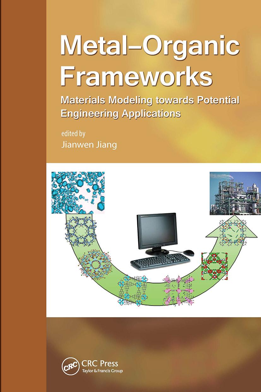 Metal-Organic Frameworks: Materials Modeling towards Engineering Applications, 1st Edition (Hardback) book cover