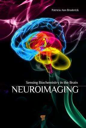 Neuroimaging: Sensing Biochemistry in the Brain, 1st Edition (Hardback) book cover