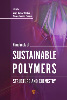 Handbook of Sustainable Polymers: Structure and Chemistry, 1st Edition (Hardback) book cover