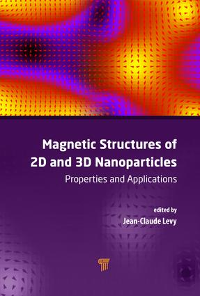 Magnetic Structures of 2D and 3D Nanoparticles: Properties and Applications, 1st Edition (Hardback) book cover