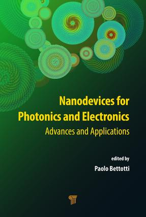 Nanodevices for Photonics and Electronics: Advances and Applications, 1st Edition (Hardback) book cover