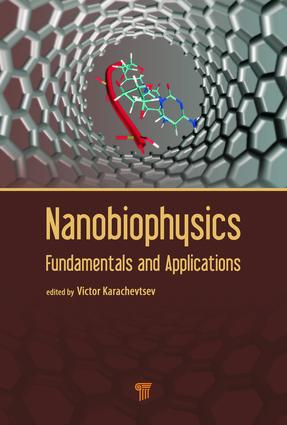 Nanobiophysics: Fundamentals and Applications, 1st Edition (Hardback) book cover