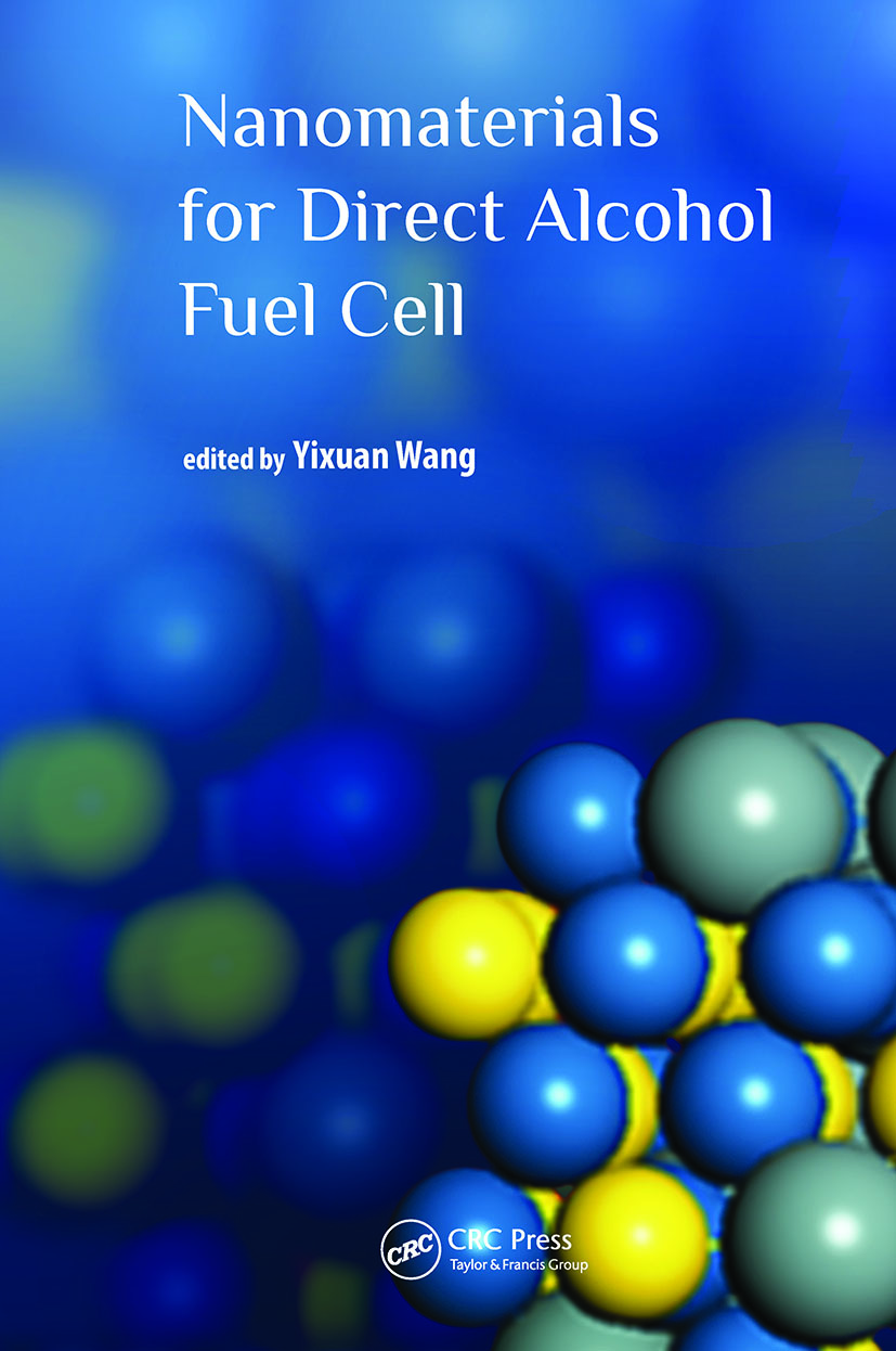 Nanomaterials for Direct Alcohol Fuel Cell: 1st Edition (Hardback) book cover