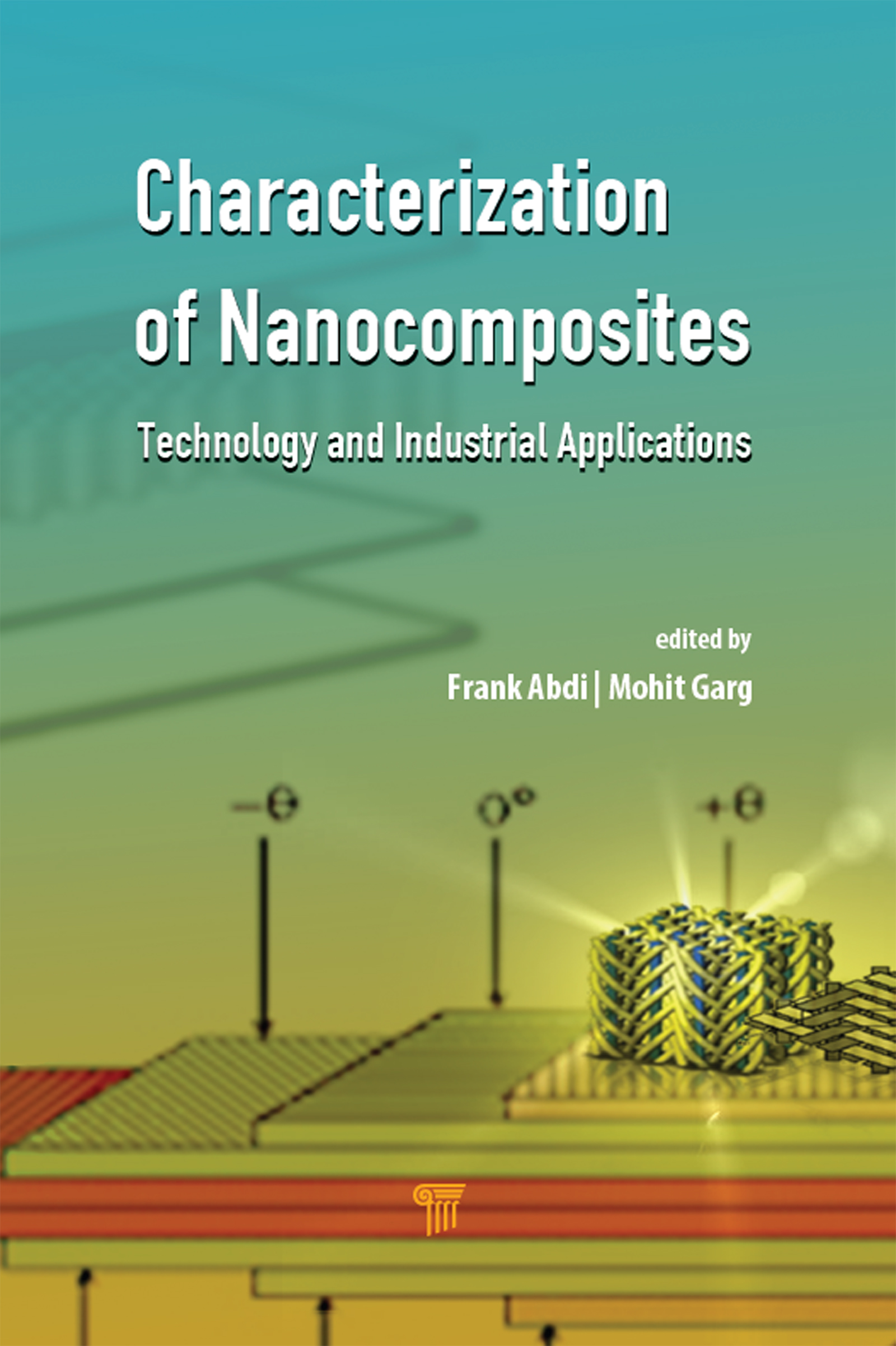 Characterization of Nanocomposites: Technology and Industrial Applications, 1st Edition (Hardback) book cover