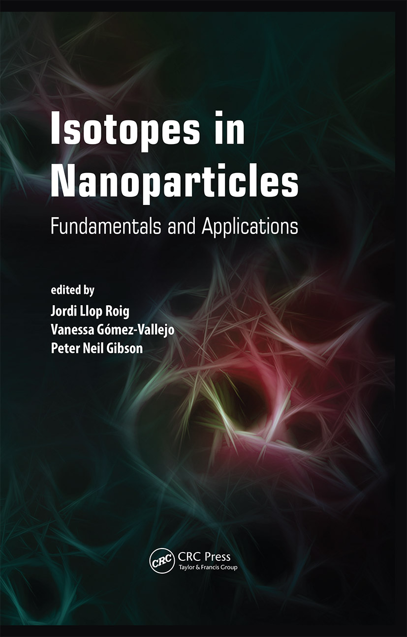 Isotopes in Nanoparticles: Fundamentals and Applications, 1st Edition (Hardback) book cover