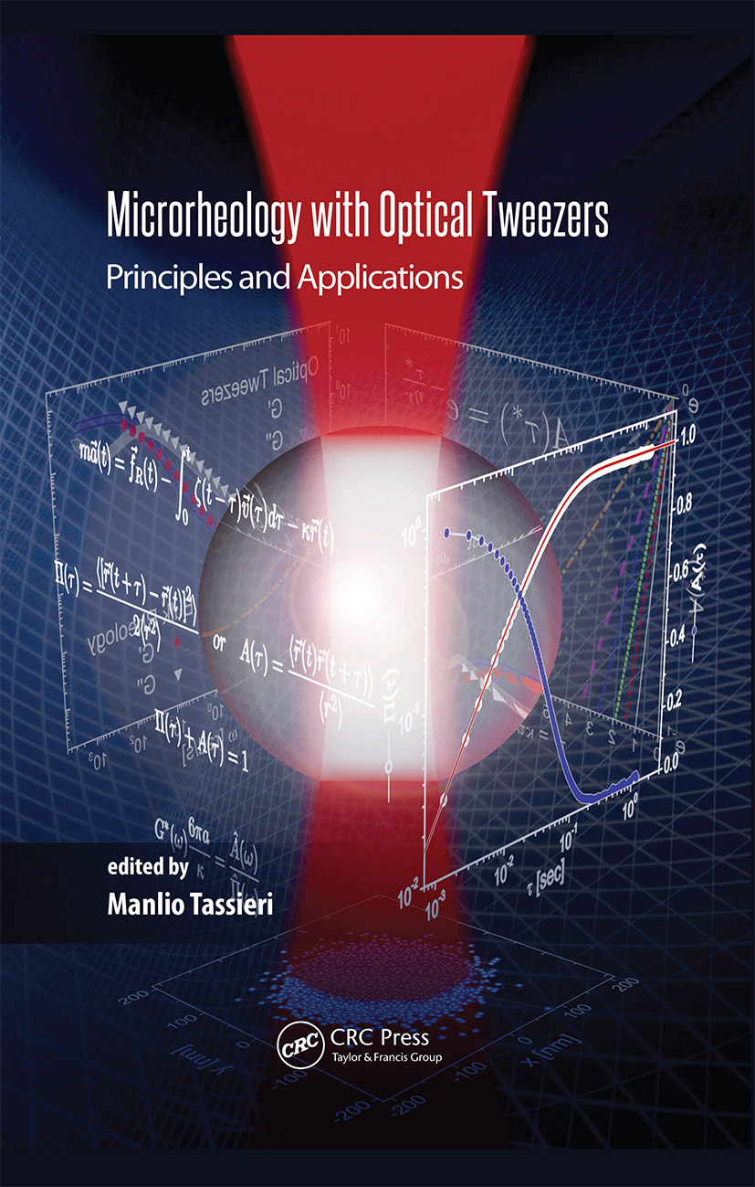 Microrheology with Optical Tweezers: Principles and Applications, 1st Edition (Hardback) book cover