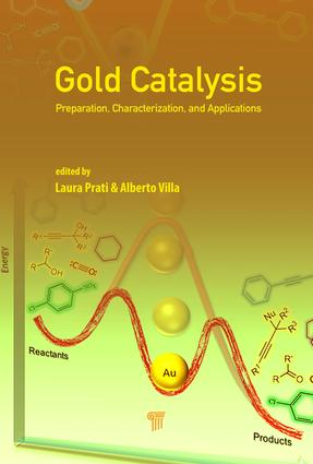 Gold Catalysis: Preparation, Characterization, and Applications, 1st Edition (Hardback) book cover