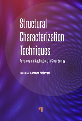 Structural Characterization Techniques: Advances and Applications in Clean Energy, 1st Edition (Hardback) book cover