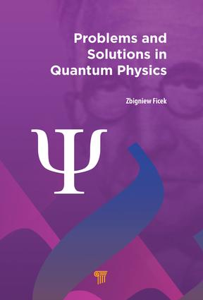 Problems and Solutions in Quantum Physics: 1st Edition (Hardback) book cover