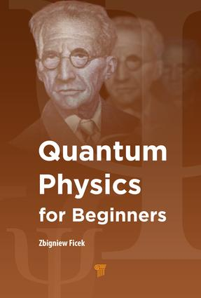 Quantum Physics for Beginners: 1st Edition (Hardback) book cover