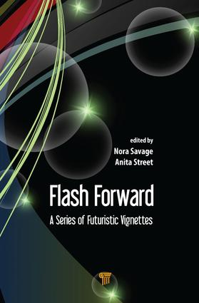 Flash Forward: A Series of Futuristic Vignettes, 1st Edition (Paperback) book cover