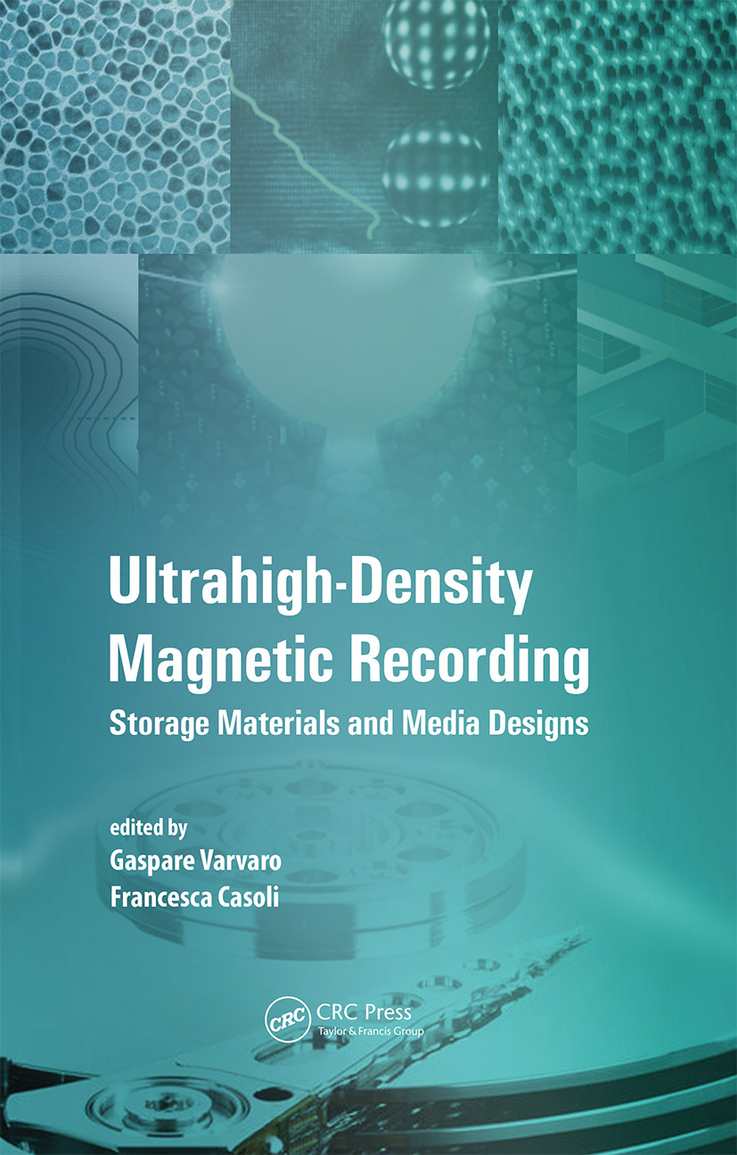 Ultra-High-Density Magnetic Recording: Storage Materials and Media Designs, 1st Edition (Hardback) book cover