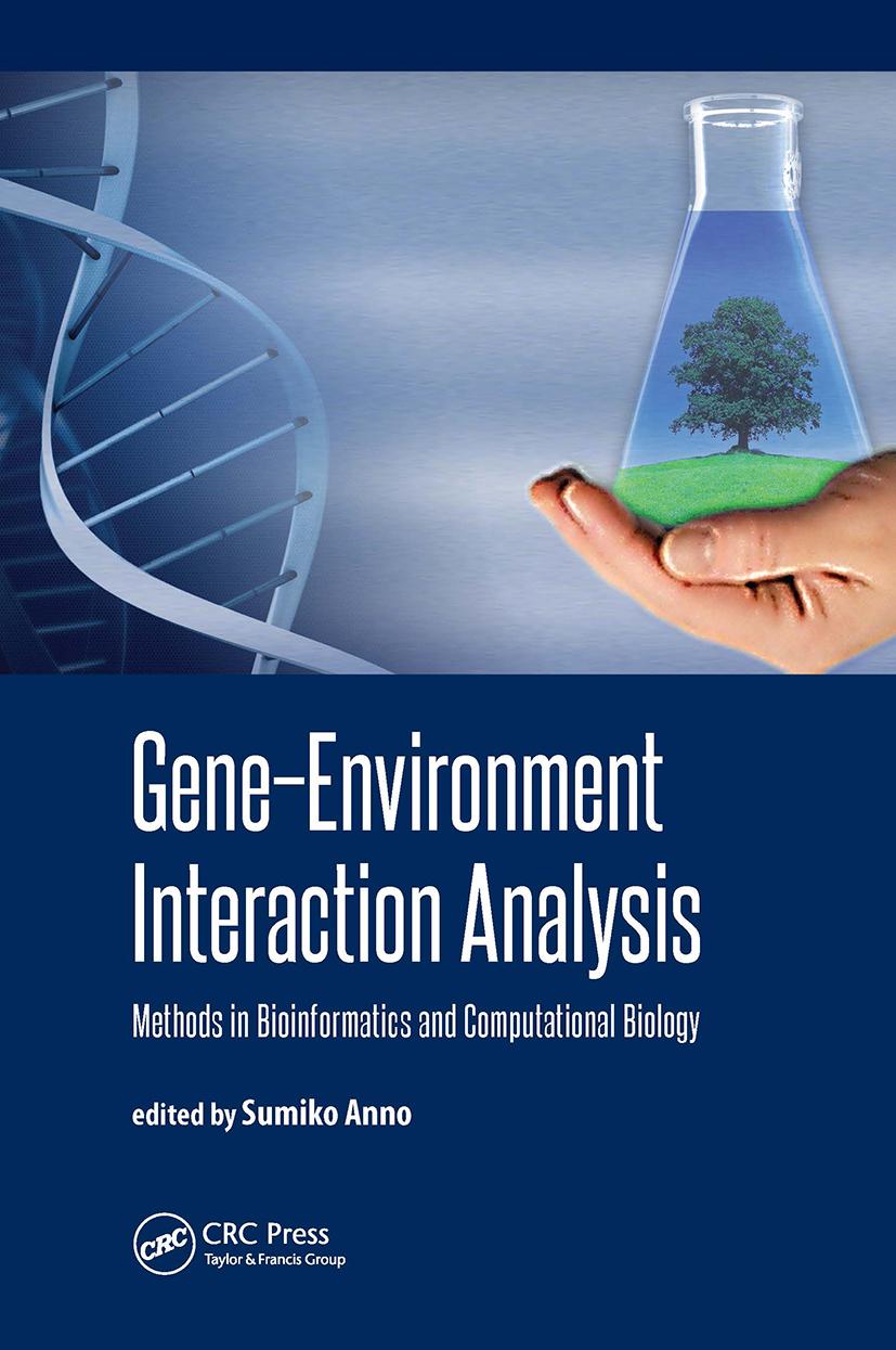 Gene-Environment Interaction Analysis: Methods in Bioinformatics and Computational Biology, 1st Edition (Hardback) book cover