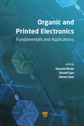 Organic and Printed Electronics: Fundamentals and Applications, 1st Edition (Hardback) book cover