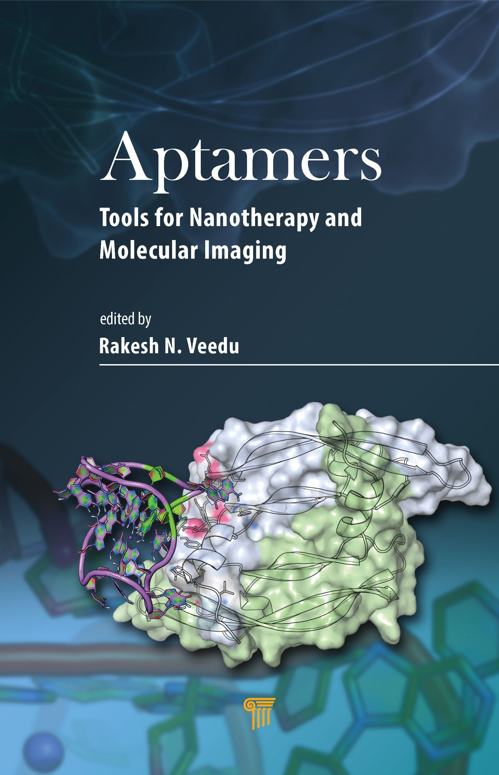Aptamers: Tools for Nanotherapy and Molecular Imaging, 1st Edition (Hardback) book cover
