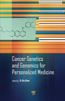 Cancer Genetics and Genomics for Personalized Medicine: 1st Edition (Hardback) book cover