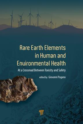 Rare Earth Elements in Human and Environmental Health: At the Crossroads Between Toxicity and Safety, 1st Edition (Hardback) book cover