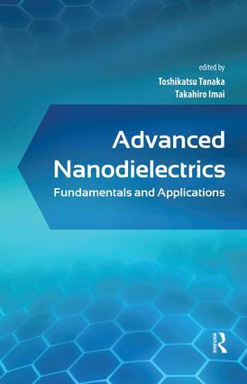 Advanced Nanodielectrics: Fundamentals and Applications, 1st Edition (Hardback) book cover