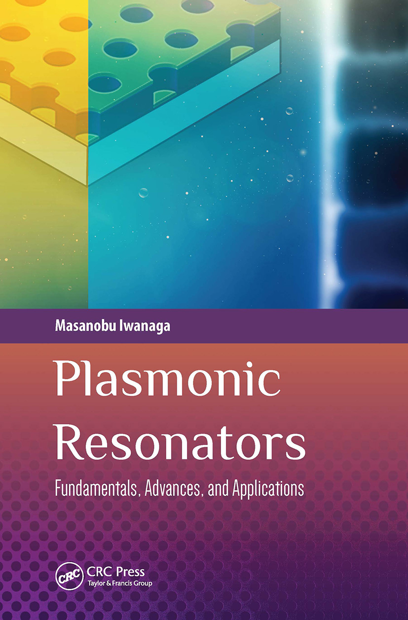 Plasmonic Resonators: Fundamentals, Advances, and Applications book cover