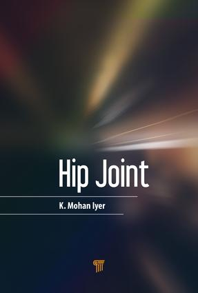 The Hip Joint: 1st Edition (Hardback) book cover