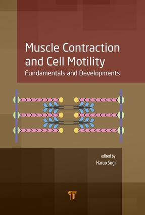 Muscle Contraction and Cell Motility: Fundamentals and Developments, 1st Edition (Hardback) book cover
